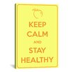 <strong>iCanvasArt</strong> Keep Calm and Stay Healthy Textual Art on Canvas