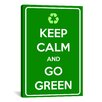 iCanvas Keep Calm and Go Green Textual Art on Canvas