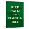 iCanvas Keep Calm and Plant a Tree Textual Art on Canvas