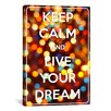 iCanvas Keep Calm and Live Your Dream Textual Art on Canvas