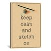 iCanvas Keep Calm and Sketch On Textual Art on Canvas