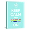 iCanvas Keep Calm and Pride On Textual Art on Canvas
