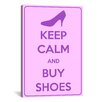 iCanvas Keep Calm and Buy Shoes Textual Art on Canvas