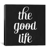iCanvas Modern Art The Good Life Modern Textual Art on Canvas
