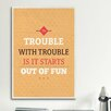 iCanvasArt American Flat Fun Trouble Textual Art on Canvas
