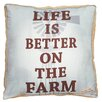 """Cape Craftsmen """"Life is Better on the Farm"""" Pillow"""