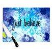 KESS InHouse Just Believe by Ebi Emporium Cutting Board
