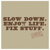 <strong>Thirstystone</strong> Slow down, Enjoy life and Fix Stuff Occasions Coasters Set (Set of 4)