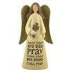 "<strong>Blossom Bucket</strong> ""Bad Times and Good Times - Pray"" Angel Statue"