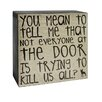 "Blossom Bucket Decorative ""Mean To Tell Me"" Wall Box Sign"