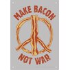 <strong>Make Bacon Not War Tin Sign Graphic Art</strong> by NMR Distribution