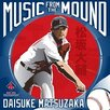 <strong>EMI</strong> MLB Daisuke Matsuzaka Music from The Mound CD - Boston Red Sox