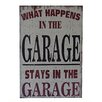Cheungs What Happens in The Garage Stays in The Garage Textual Art