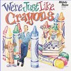 <strong>We Are Just Like Crayons Cd</strong> by Melody House
