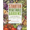 <strong>Workman Publishing</strong> Starter Vegetable Gardens; 24 No-Fail Plans for Small Organic Gardens
