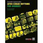 Afro - Cuban Rhythms for Drum Set