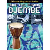 Ultimate Beginner Series: Have Fun Playing Hand Drums - Djembe