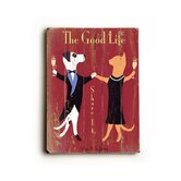 "The Good Life Wood Sign - 12"" x 9"""