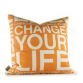 Change Your Life Pillow in Sunshine
