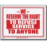 We Reserve The Right To Refuse Service To Anyone Sign (Set of 24)