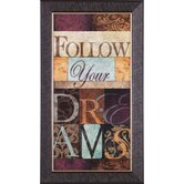Follow Your Dreams Framed Artwork