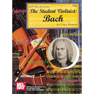 Mel Bay Publications The Student Violinist Bach Book