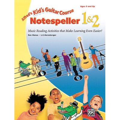 Alfred Publishing Company Kid's Guitar Course Note Speller 1 and 2
