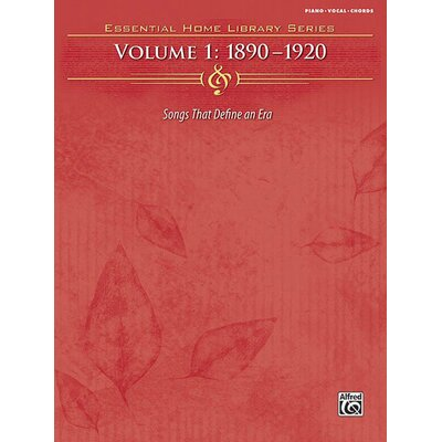 Alfred Publishing Company The Essential Home Library Series, Volume 1: 1890-1920