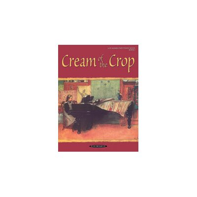 Alfred Publishing Company Cream of the Crop, Book 1