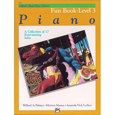 Alfred Publishing Company Basic Piano Course: Fun Book 3