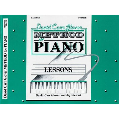 Alfred Publishing Company David Carr Glover Method for Piano: Lessons, Primer