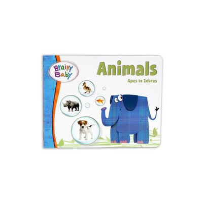 The Brainy Baby Animals Board Book