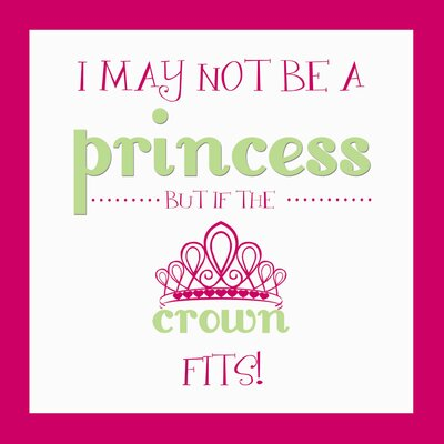 Secretly Designed I May Not Be A Princess Wall Art Print
