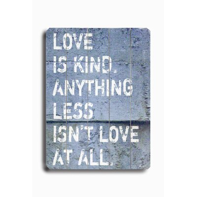 "Artehouse LLC Love Is Kind Planked Wood Sign - 20"" x 14"""