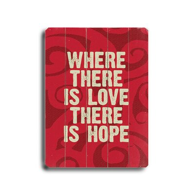 Artehouse LLC Where There Is Love Planked Textual Art Plaque