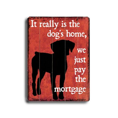 Artehouse LLC Dog's Home Planked Wood Sign - 20