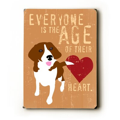 "Artehouse LLC Everyone is the Age Wood Sign - 12"" x 9"""