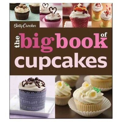 Wiley Betty Crocker Big Book of Cupcakes