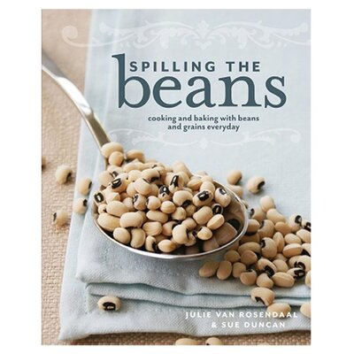 Midpoint Trade Books Spilling the Beans Cooking and Baking with Beans and Grains Everyday