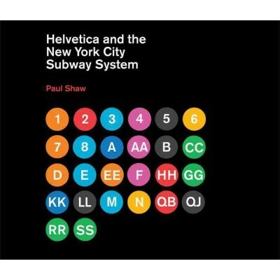 MIT Press Helvetica and the New York City Subway System The True (Maybe) Story