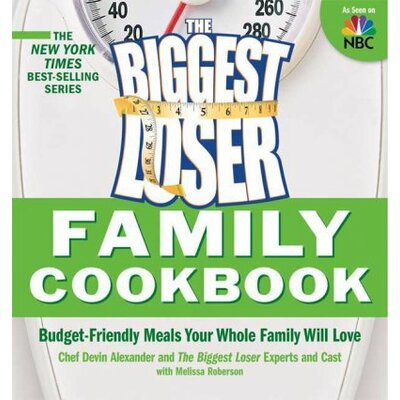 St Martins Press The Biggest Loser Family Cookbook