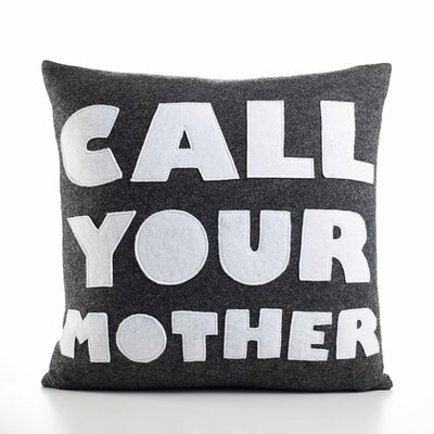 "Alexandra Ferguson ""Call Your Mother"" Decorative Pillow"