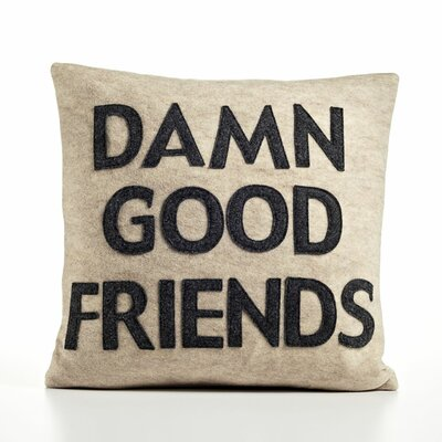 It Starts with a Kiss Damn Good Friends Decorative Pillow