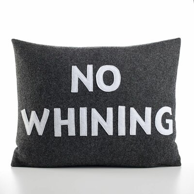 "Alexandra Ferguson ""No Whining"" Decorative Pillow"