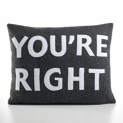 "Alexandra Ferguson ""You're Right"" Decorative Pillow"