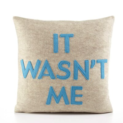 "Alexandra Ferguson ""It Wasn't Me"" Decorative Pillow"
