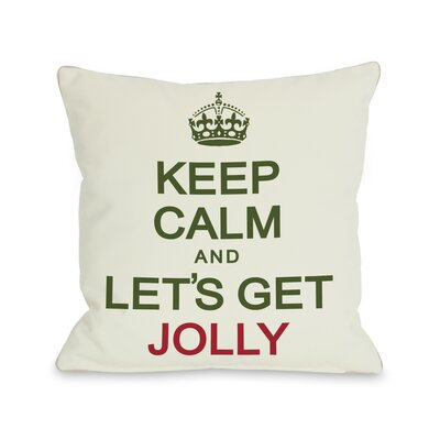 OneBellaCasa.com Holiday Keep Calm and Lets Get Jolly Pillow