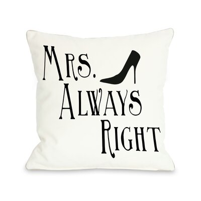 One Bella Casa Mrs Always Right Shoe Pillow