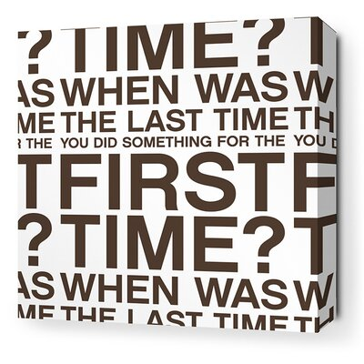 Stretched First Time Textual Art on Canvas in White and Chocolate