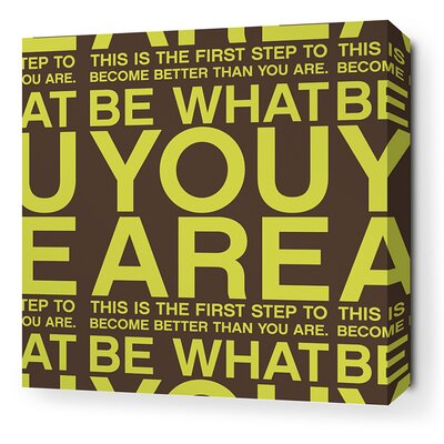 Stretched You Are Textual Art on Canvas in Lime and Chocolate